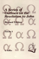 A Series of Outlines on the Revelation to John