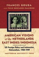 American Visions of the Netherlands East Indies-Indonesia