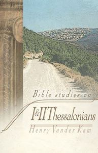 Bible Studies on I-II Thessalonians