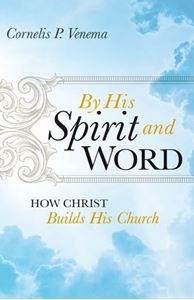 By His Spirit and Word