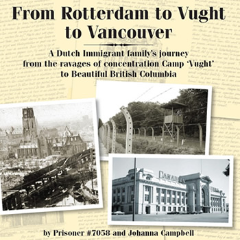 From Rotterdam to Vught to Vancouver