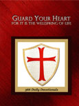 Guard Your Heart for it is the wellspring of life