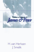 Outlines on the Epistles of James & Peter