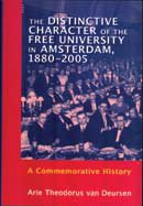 The Distinctive Character of the Free University in Amsterdam, 1880-2005
