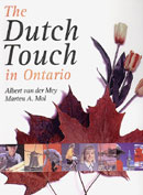 The Dutch Touch in Ontario