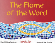 The Flame of the Word Book 2A