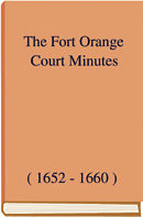 The Fort Orange Court Minutes (1652-1660)