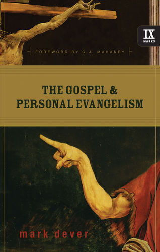The Gospel and Personal Evangelism