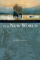 The Old Religion in a New World