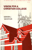 Vision For a Christian College